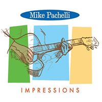 Impressions - Mike Pachelli