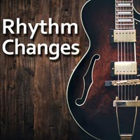Rhythm Changes - Ten licks based on this popular chord progression