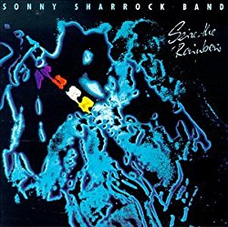 Sonny Sharrock - Seize the Rainbow