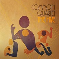 The Hive - Common Quartet